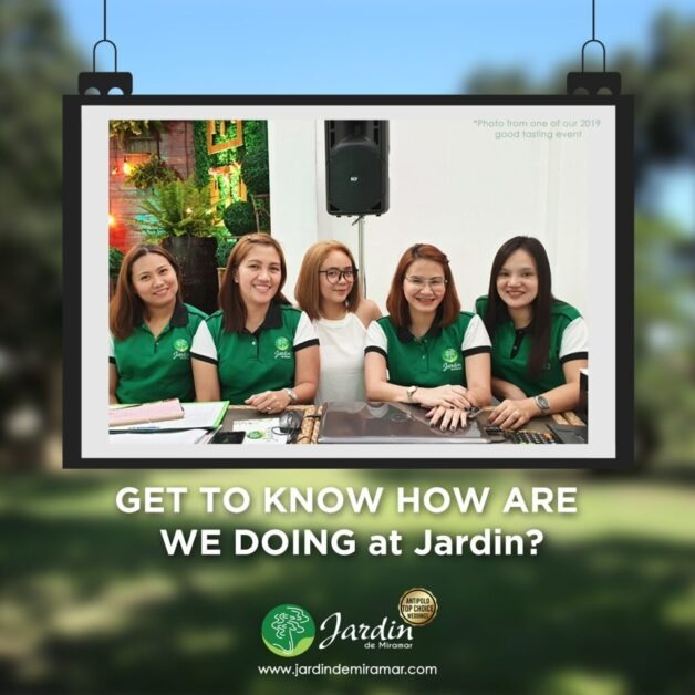 How Are We Doing At Jardin?